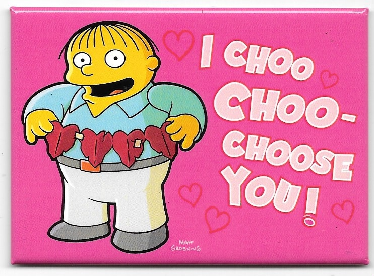 The Simpsons Ralph I Choo Choo-Choose You! Refrigerator Magnet NEW UNUSED dc3e03aa9a69